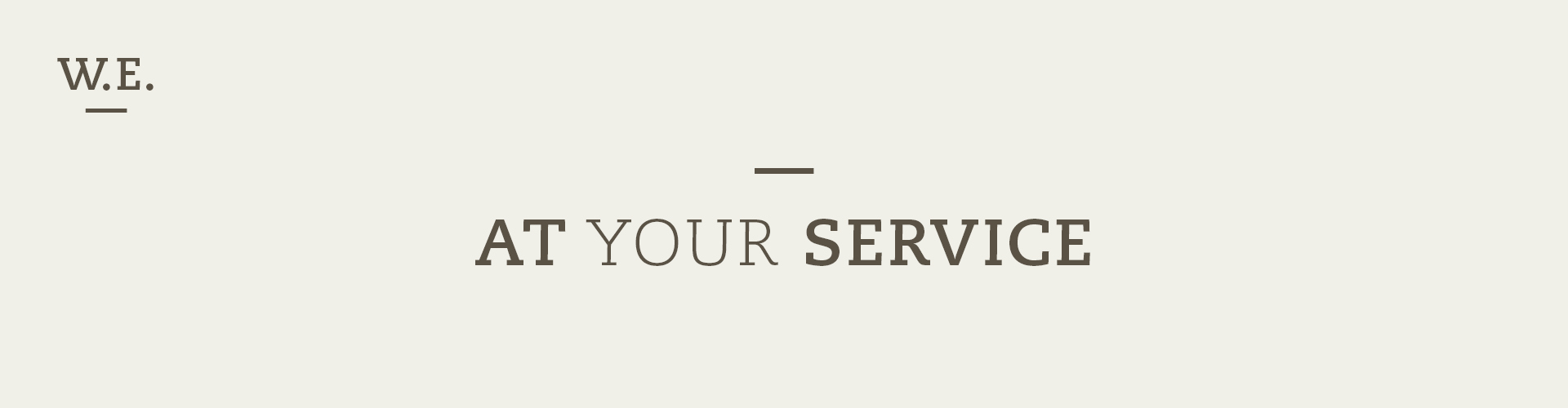 WE_atyourservice_schmal